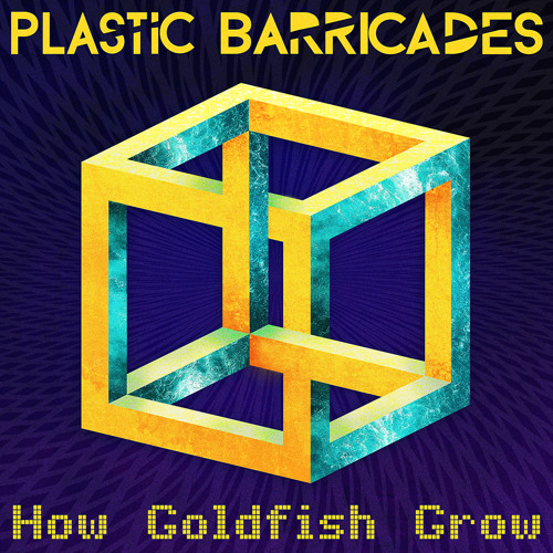 Plastic Barricades  How Goldfish Grow