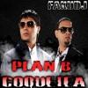 PLAN B - COQUETEA - FAKU DJ
