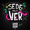 KVSH, Breno Rocha Feat. Breno Miranda - Sede Pra Te Ver (Original Mix)