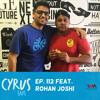 (Rebroadcast) Ep. 112 feat. Comedian Rohan Joshi