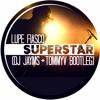 Lupe Fiasco - Superstar (DJ Jayms & TommyV Bootleg)[FREE DOWNLOAD]