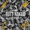 Deorro - Butt Naked (Treeko & Wercrzy Flip)