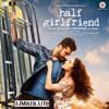 Tu Hi Hai-Half Girlfriend