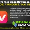 Vidmate free video downloader for Android / Windows / MAC devices