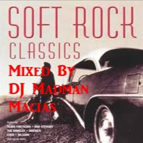 Soft Rock Ballads of The 70s and 80s by MadManMacias
