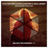 Etta Matters & Singularities feat. Max Landry - Stronger For You // FREE DOWNLOAD