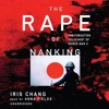 Show 1799 Part 1 of 2. The Rape of Nanking: The Forgotten Holocaust of World War II. Audio book excerpts. Author Iris Chang.