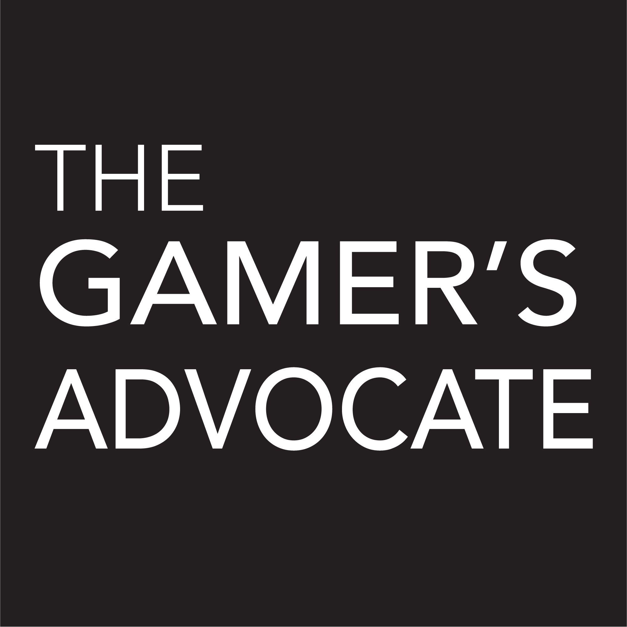 The Gamer's Advocate | Podbay