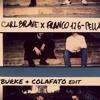 Carl Brave x Franco126, Calvin Harris - Pellaria (Burke & Colafato Edit)