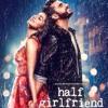 Tu Hi Hai  Half Girlfriend  Arjun Kapoor  Shraddha Kapoor  Rahul Mishra