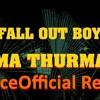 Fall Out Boy Uma Thurman Spiceofficial Tropical Remix Instrumental Link In Description Mp3