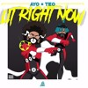 Ayo and Teo - Lit Right Now (PROD. BL$$D)