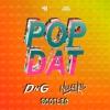 4B & Aazar - Pop Dat (Noizekid & DnG Bootleg)