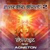 Shivax feat Agneton_-_Ganesha Shanti 2 ॐ