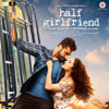 Half GirlFriend (2017) - Stay A Little Longer