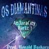 Os Diamantina - Andaraí City Parte 1