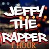 Jeffy Why 1 Hour