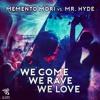 We Come We Rave We Love (ALIEN RECORDS FREEDOWNLOAD)