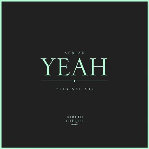 Sebjak - Yeah