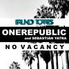 OneRepublic Ft. Sebastian Yatra – No Vacancy (Bruno Torres Remix)