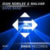 Gian Nobilee & Alvaro Malvar - Bang Bang (OUT NOW)[FREE DOWNLOAD]