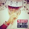 Yo Gotti Feat Jeezy & YG - Act Right (Mack$tarr Remix)