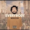 Logic - Everybody (Remix) ft. J. Cole.mp3