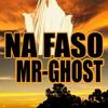 Na faso by MR GHOST