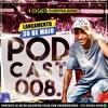 Podcast 008 Dj Gb Do Salgueiro Pau No Gato Sem Massagem Mp3