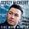 Five More Minutes Scotty Mccreery Original Piano Cover Mp3