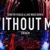 Without Me (Dimitri Vegas & Like Mike Remix)