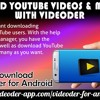 Download YouTube Videos  Mp3 Songs With Videoder