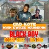 Gad kote m'vin kwaze manmanm by Black boy Doggy Ruff-Mc Bob