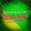 A'lam As-Sunnah Al-Mansyurah: Penjelasan tentang Syirik Besar dan Syirik Kecil