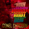 Col Chycoon - Nuh Worry Bout Dem