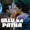 Ullu Ka Patha Arijit Singh
