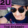 2U - David Guetta ft. Justin Beiber   Thé Stärbõy (Smule Cover)