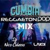 Enganchado cumbia y reggaeton 2017 (Felices los 4, subeme la radio y mas) Dj Nico Culasso Ft Lakk