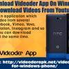How To Download Videoder App On Windows Mobile To Download Videos From YouTube