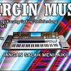 JANGAN SALAH MENILAIKU VERSI KN7000 D'VIRGIN MUSIC BY DJ OMBENK™