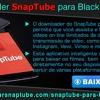 Downloader SnapTube para Blackberry.mp3