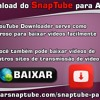Faça o Download Do SnapTube Para Android APK