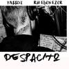 DESPACITO BREAKBEAT 2017 #1 - (YA$$DI & RIO EBEN EZER) *CLICK BUY FOR FREE DOWNLOAD*