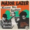Major Lazer - Know No Better (FutureShape Bootleg)