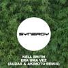 kell smith   era uma vez audax akimoto remixfree download