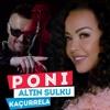 Poni ft Altin Sulku - Kacurrela ( Official Video ) ( 160kbps ).mp3