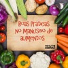 Curso Boas Práticas no Manuseio de Alimentos