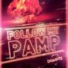 Follow My Pamp - Andrea Damante (feat. Adam Clay)