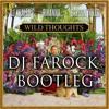 Wild Thoughts (DJ FAROCK BOOTLEG) ***Buy = Download***