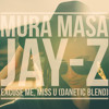 MURA MASA x JAY-Z - Excuse Me, Miss U (Danetic Blend)